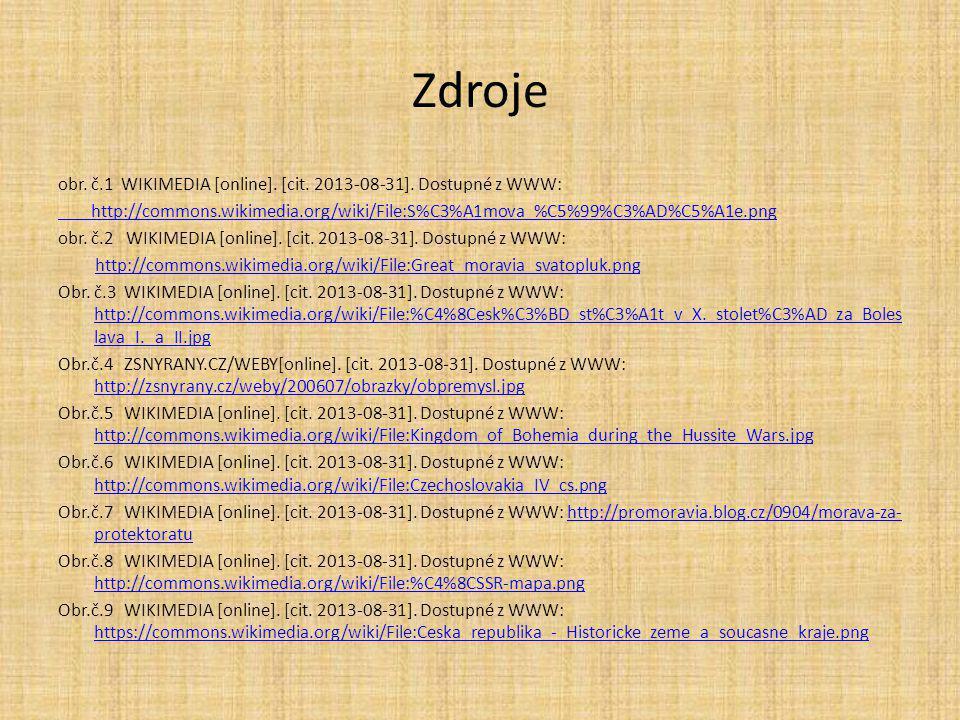 Zdroje obr. č.1 WIKIMEDIA [online]. [cit. 2013-08-31]. Dostupné z WWW:
